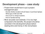 development phase case study