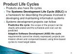 product life cycles