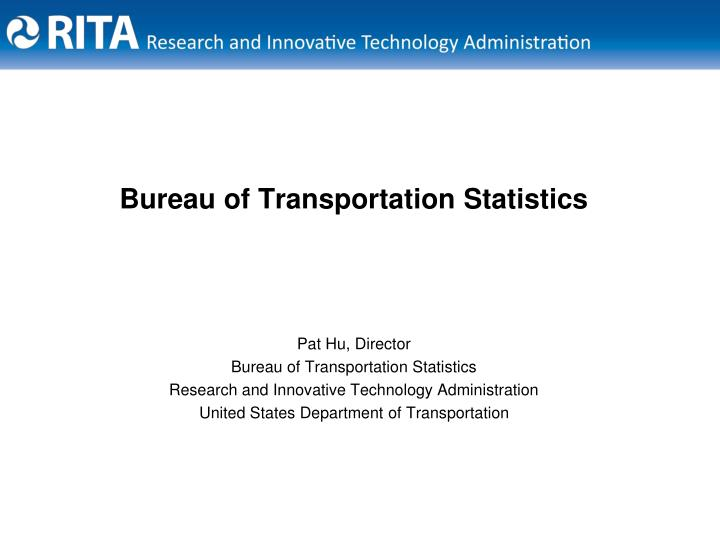 bureau of transportation statistics n.