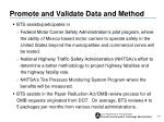 promote and validate data and method