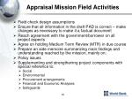 appraisal mission field activities