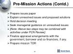 pre mission actions contd