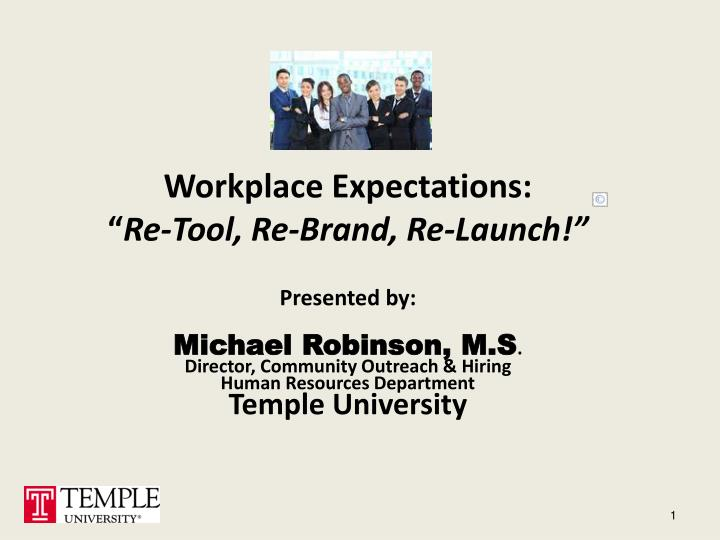 workplace expectations re tool re brand re launch n.