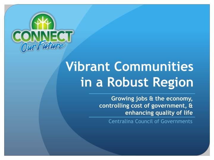 vibrant communities in a robust region n.