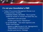 it s not your grandfather s pmr