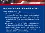 what s the practical outcome of a pmr