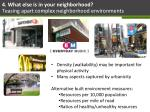 4 what else is in your neighborhood teasing apart complex neighborhood environments