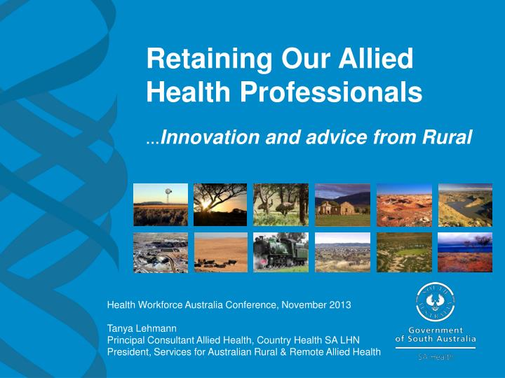 retaining our allied health professionals innovation and advice from rural n.