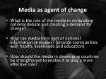 media as agent of change