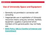 use of university space and equipment