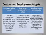 customized employment targets