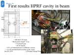 first results hprf cavity in beam