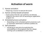 activation of worm