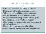 9 ei habits to start now