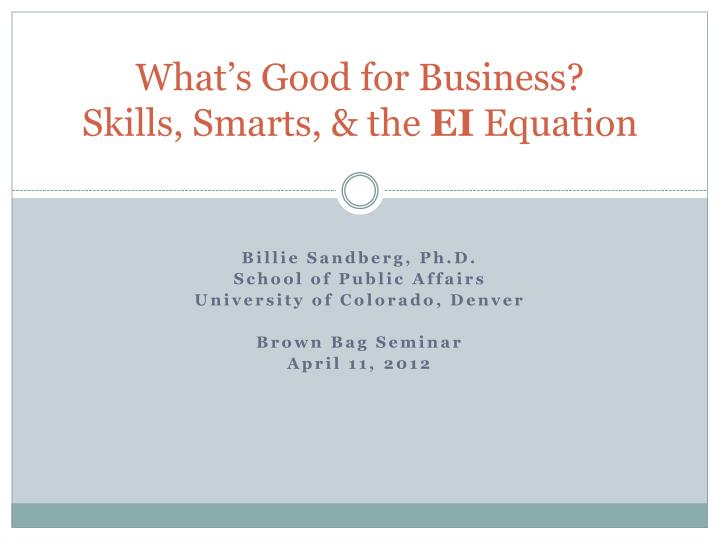 what s good for business skills smarts the ei equation n.