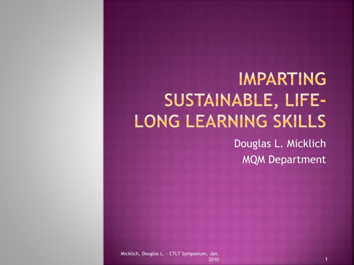 imparting sustainable life long learning skills n.