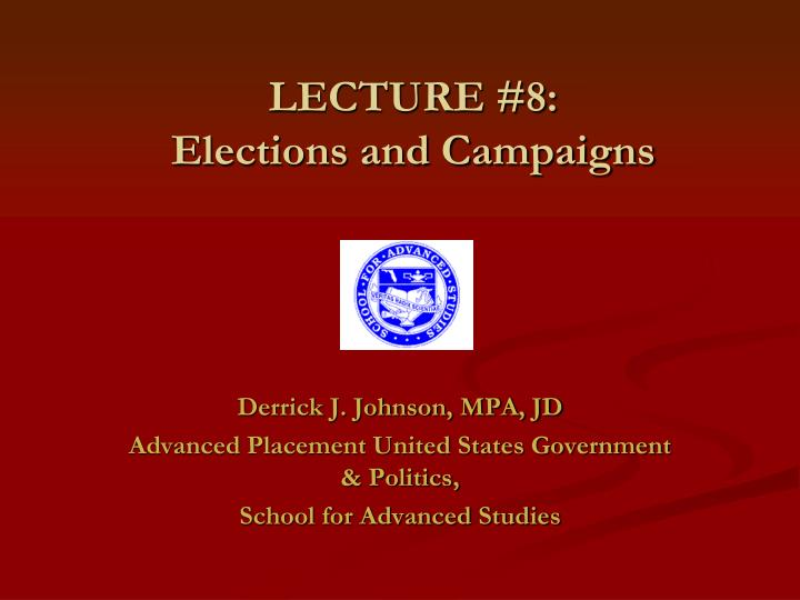 lecture 8 elections and campaigns n.