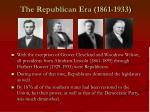 the republican era 1861 1933
