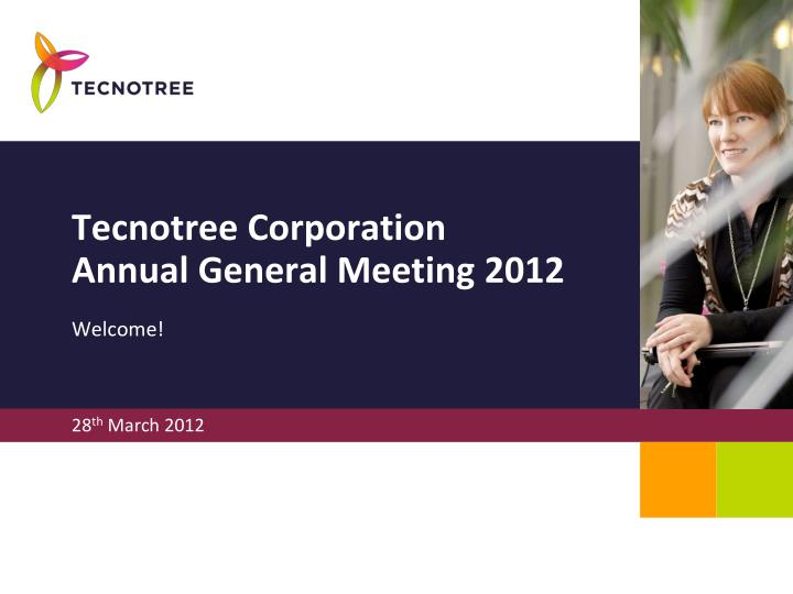 tecnotree corporation annual general meeting 2012 n.