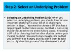 step 2 select an underlying problem5