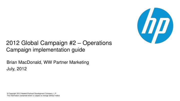 2012 global campaign 2 operations campaign implementation g uide n.