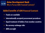 asian development bank why to pursue adb financed contracts