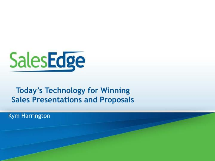 today s technology for winning sales presentations and proposals n.