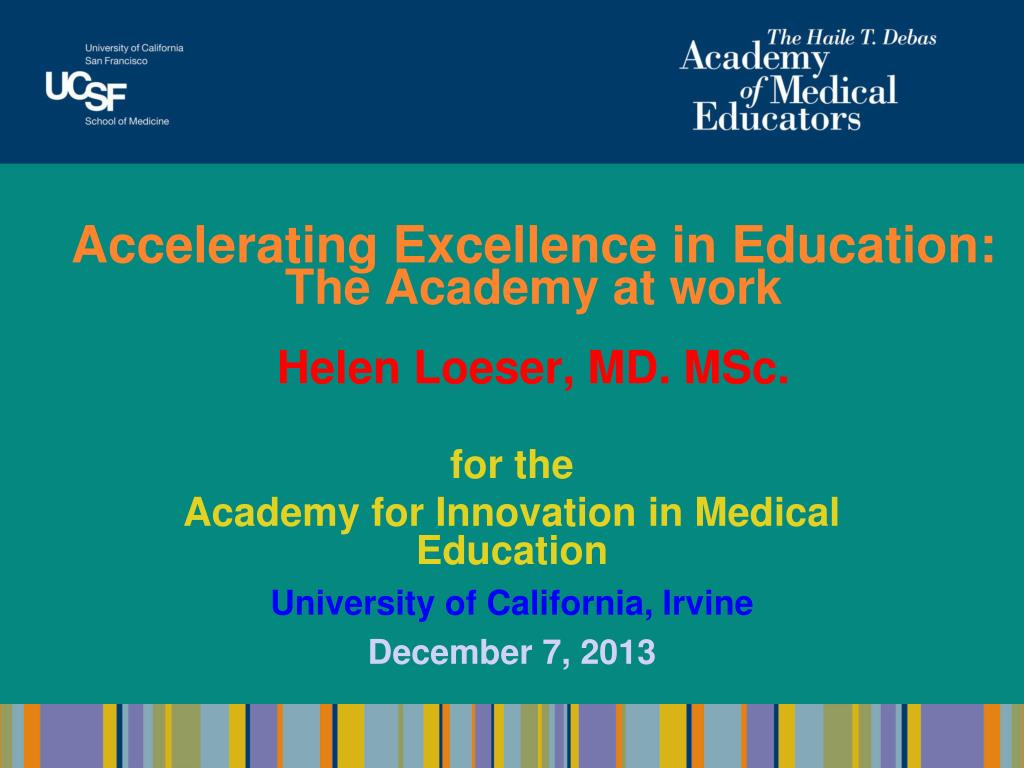 PPT - Accelerating Excellence in Education: T he Academy at work