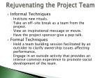 rejuvenating the project team
