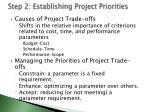 step 2 establishing project priorities