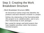 step 3 creating the work breakdown structure