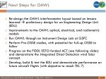 next steps for oawl