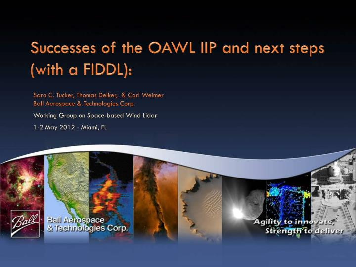 successes of the oawl iip and next steps with a fiddl n.