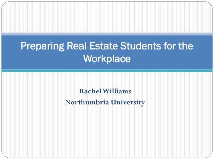 preparing real estate students for the workplace n.