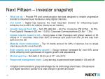 next fifteen investor snapshot