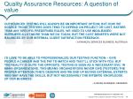 quality assurance resources a question of value2