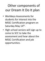 other components of our dream it do it plan