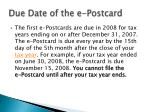 due date of the e postcard