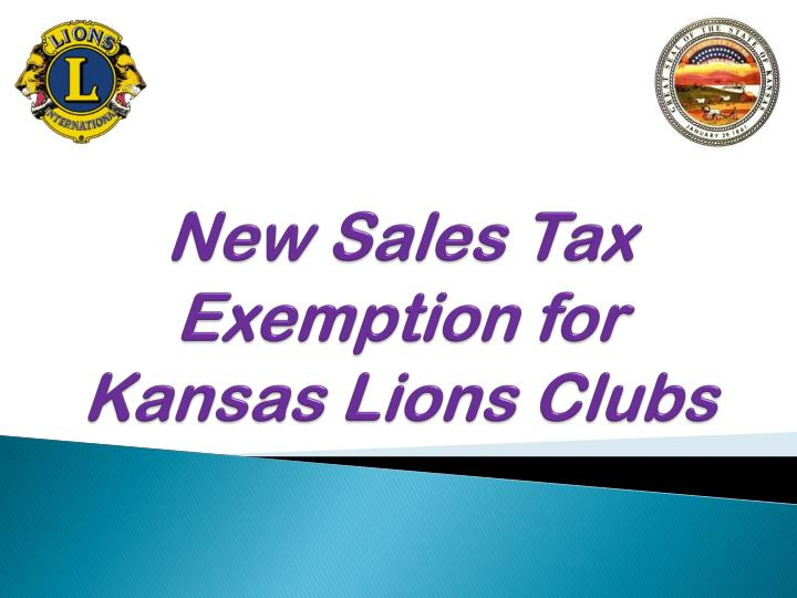 new sales tax exemption for kansas lions clubs n.