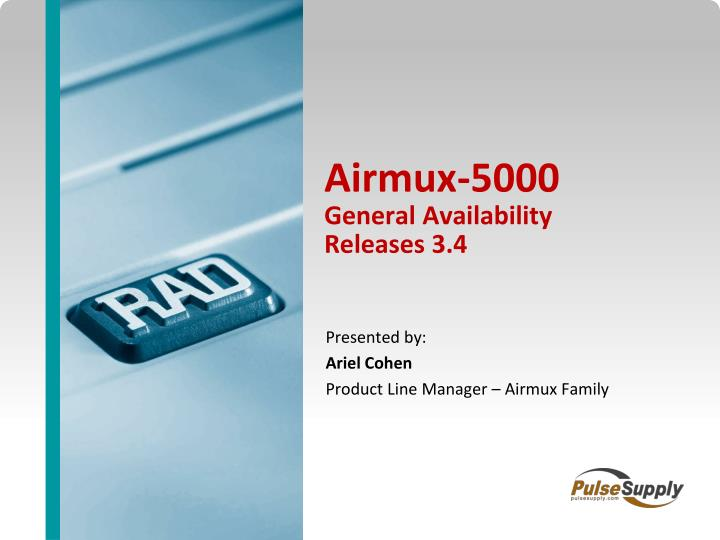 airmux 5000 general availability releases 3 4 n.