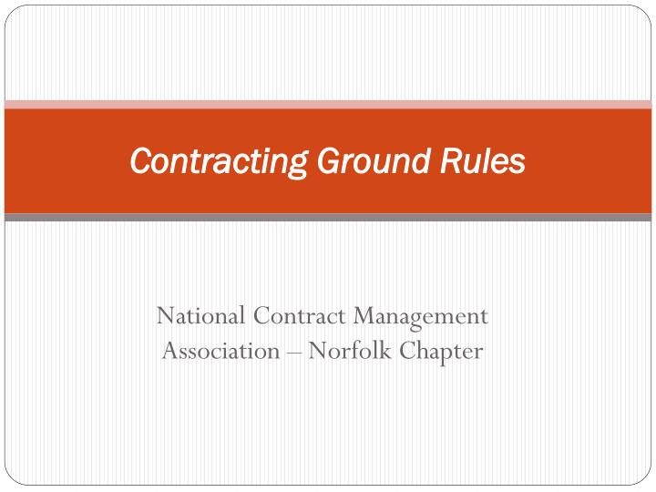 contracting ground rules n.