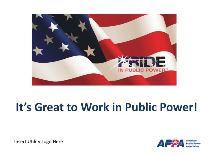 it s great to work in public power n.
