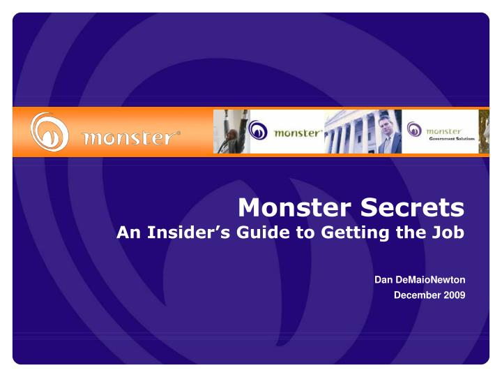 monster secrets an insider s guide to getting the job n.