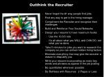 outthink the recruiter