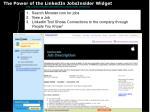 the power of the linkedin jobsinsider widget http www linkedin com static key jobsinsider download