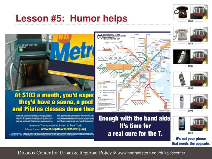 Lesson #5:  Humor helps