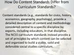 how do content standards differ from curriculum standards