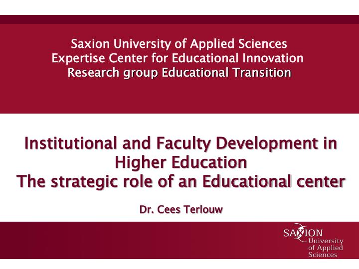 Institutional and Faculty Development in Higher Education