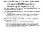 describe the role of customer experience management cem in customer relationship management crm