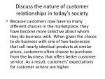 discuss the nature of customer relationships in today s society